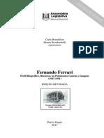 Brandalise & Bombardelli - Fernando Ferrari, perfil biográfico, discursos no parlamento gaúcho e imagens