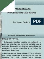 Introdução aos Processos Metalúrgicos - 2ª aula