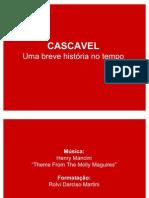CASCAVEL, uma breve história no tempo