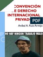 Convención de Derecho Internacional Privado, La - Ruiz
