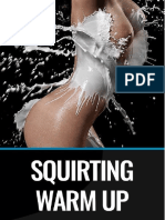 Squirting Warm Up