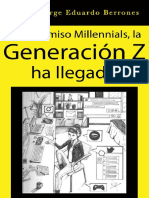 Con permiso Millennials, la Generación Z ha llegado