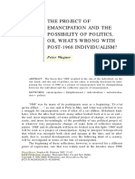 The Project of Emancipation and the Possibility of Politics, or, What's Wrong with Post-1968 Individualism