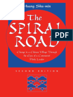 Huang Shu-min - The Spiral Road_ Change in a Chinese Village through the Eyes of a Communist Party Leader