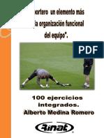 EL PORTERO UN ELEMENTO MÁS 100 EJERCICIOS