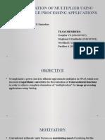 IMPLEMENTATION OF MULTIPLIER USING FPGA FOR IMAGE PROCESS.pptx
