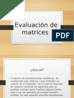 Evaluación de matrices