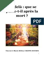 .Cheppe-Dourte Vincent Et Hélène Au Delà Que Se Passet-il Après La Mort