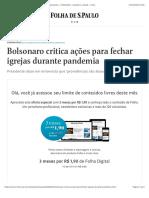 Bolsonaro critica ações para fechar igrejas durante pandemia - 21:03:2020 - Equilíbrio e Saúde - Folha