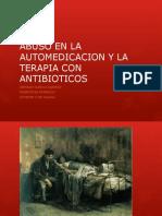 ABUSO EN LA AUTOMEDICACION antibioticos CONGRESO