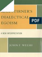 John F. Welsh - Max Stirner Dialectical Egoism a New Interpretation