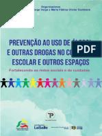 Carla Dalbosco et all (Orgs.) - Prevenção do Uso de Drogas nas Escolas - TechnoPolitik, 2019