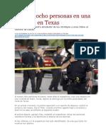 LA PAGINA - Mueren ocho personas en una balacera en Texas