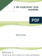 5.1 Ejercicios - Formas de expresar una medida.pptx
