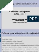 Abordagens Geográficas Da Saúde Ambiental Sistemas Complexos e Patogênicos
