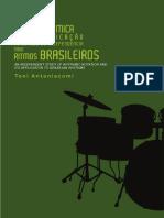 LEITURA RÍTMICA RITMOS BRASILEIROS E SUA APLICAÇÃO NO ESTUDO DE INDEPENDÊNCIA PARA. Toni Antoniacomi.pdf