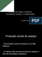 Geografia Humana Produção Do Espaço, Formação Econômica e Social, e o Estado-nação