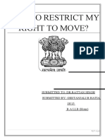 WHY TO RESTRICT MY RIGHT TO MOVE