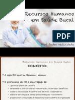04- Recursos Humanos em Saúde Bucal