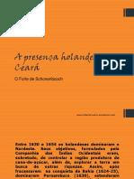 A presença Holandesa no Ceará