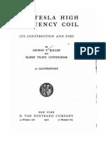 The Tesla High Frequency Coil - George F. Haller & Elmar Tiling Cunning Ham - 1910
