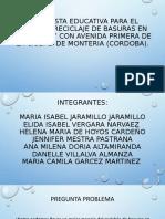 PROPUESTA EDUCATIVA PARA EL MANEJO Y RECICLAJE DE.pptx