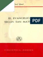 (Comentario de Ratisbona al Nuevo Testamento) Josef Schmid - El Evangelio según Mateo-Herder (1981).pdf