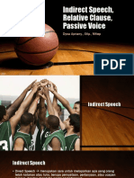 Indirect Speech, Relative Clause, Passive Voice