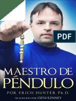 Maestro de Pendulo - Erich hunter