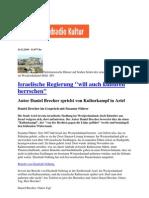 2010 Deutschlandradio Kultur :Israelische Regierung will auch kulturell herrschen