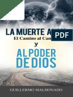 La Muerte al yo, el Camino al C - Guillermo Maldonado