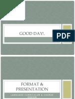 Format & Presentation