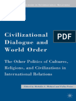 Civilizational Dialogue and World Order The Other Politics of Cultures, Religions, and Civilizations in International Relations (Culture and Religion in International Relations) by M.S. Michael, Fabio (z-lib.org).pdf
