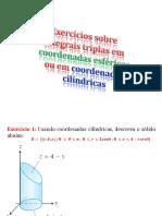 Exercícios sobre integrais triplas em coordenadas esféricas ou em coordenadas cilíndricas.pdf