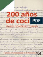 200 Años de Cocina - Historia y Antropología de la Alimentación - Isabel González Turmo