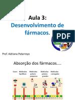 Aula 3 Desenvolvimento de fármacos