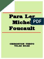 BOAS, C. T. V. - Para Ler Michel Foucault.pdf