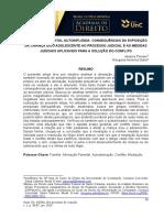 ALIENAÇÃO PARENTAL AUTOINFLIGIDA:CONSEQUÊNCIAS DA EXPOSIÇÃO DA CRIANÇA E/OU ADOLESCENTE AO PROCESSO JUDICIALE AS MEDIDAS JUDICIAIS APLICÁVEIS PARA A SOLUÇÃO DO CONFLITO