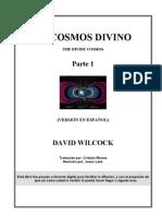 Wilcock, David - El Cosmos Divino Parte 1