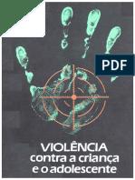 Violência Contra a Criança e o Adolescente Proposta Preliminar de Prevenção e Assistência à Violência Doméstica
