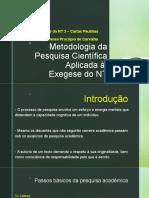 Aula 2 - Metodologia da Pesquisa Científica Aplicada à Exegese.pptx
