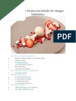 Assiette de fresas con helado de vinagre balsámico