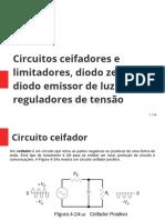 AULA 6 - Circuitos ceifadores e limitadores, diodo zener, led e regulador de tensao