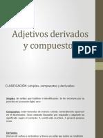 Adjetivos derivados y compuestos