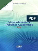 UCS. Guia para elaboração de trabalhos acadêmicos 2015