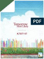 Tomorrow Most Likely Activity Kit
