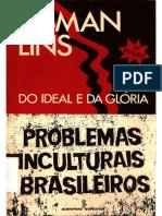 Osman Lins - Do Ideal e da Glória - Problemas Inculturais Brasileiros.pdf