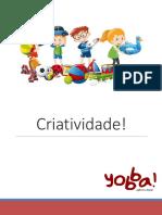 Criatividade - 17 Dicas Para Passar o Tempo Com as Crianças