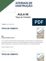 Aula 06 - Tipos de Cimento