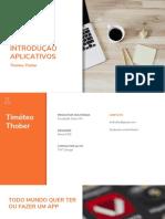 Introdução a Aplicativos - Timóteo Thober